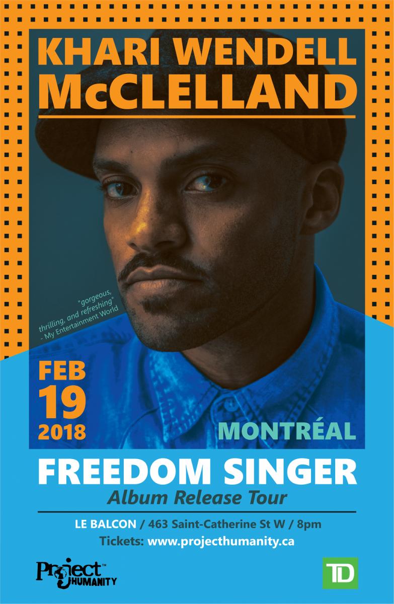 Khari Wendell McClelland Freedom Singer Montreal